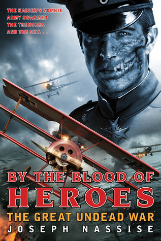 By the Blood of Heroes by Joseph Nassise