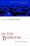 In the Bedroom: Seven Stories by Andre Dubus