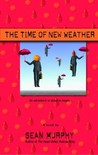 The Time of New Weather