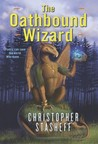 The Oathbound Wizard (Wizard in Rhyme, #2)