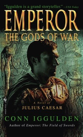 The Gods of War by Conn Iggulden