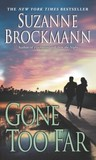 Gone Too Far (Troubleshooters, #6)