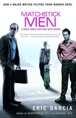 Matchstick Men by Eric Garcia