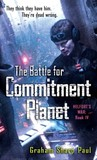 The Battle for Commitment Planet (Helfort's War, #4)