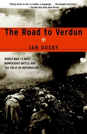 The Road to Verdun by Ian Ousby