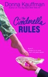 The Cinderella Rules (Glass Slipper, Inc., #1)