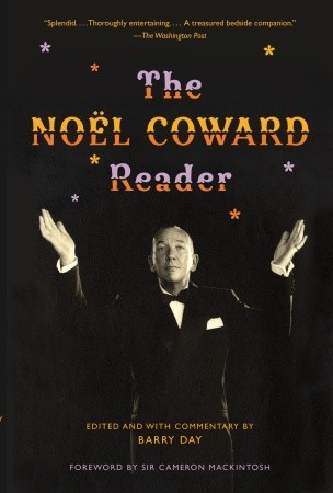 The  Noel Coward Reader by Noël Coward