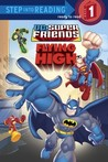 Super Friends: Flying High (Step into Reading, Level 1)