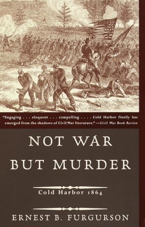 Not War But Murder by Ernest B. Furgurson