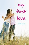 My First Love (Love Stories For Young Adults, #1)
