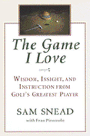 Game I Love by Sam Snead