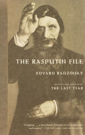 The Rasputin File by Edvard Radzinsky