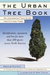 The Urban Tree Book: An Uncommon Field Guide for City and Town