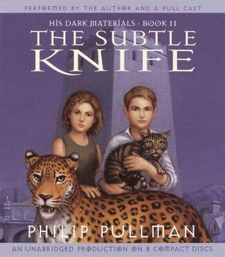 His Dark Materials, Book II by Philip Pullman