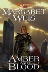 Amber and Blood (Dragonlance: The Dark Disciple, #3)