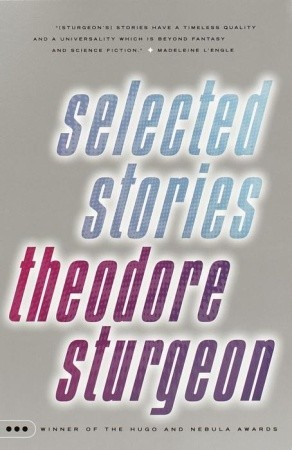Selected Stories by Theodore Sturgeon