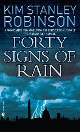 Forty Signs of Rain (Science in the Capitol, #1)