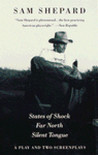 A Play and Two Screenplays: States of Shock / Far North / Silent Tongue