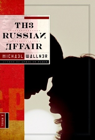 The Russian Affair by Michael Wallner