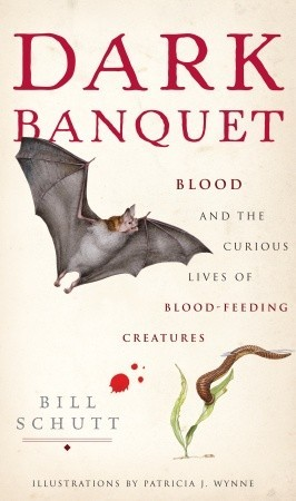 Dark Banquet by Bill Schutt