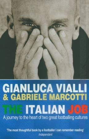 The Italian Job by Gianluca Vialli