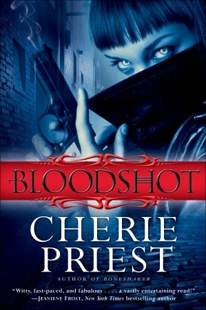 Bloodshot (Cheshire Red Reports, #1)
