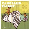 Cancelled Flight: 101 Tried and True Pigeon-Killin' Methods