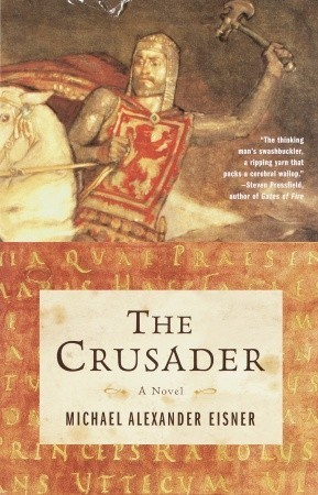 The Crusader by Michael Alexander Eisner