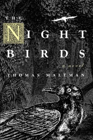 The Night Birds by Thomas Maltman