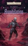 Annihilation (Forgotten Realms: War of the Spider Queen, #5)