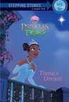 Tiana's Dream (Disney's The Princess and the Frog)