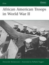 African American Troops in World War II