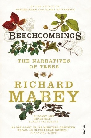 Beechcombings by Richard Mabey