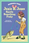 Junie B. Jones Smells Something Fishy (Junie B. Jones, #12)