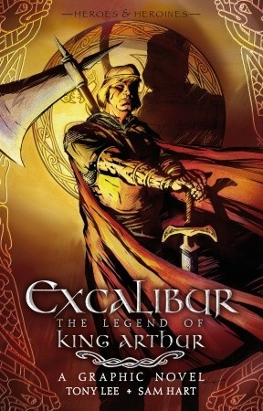 Excalibur by Tony Lee