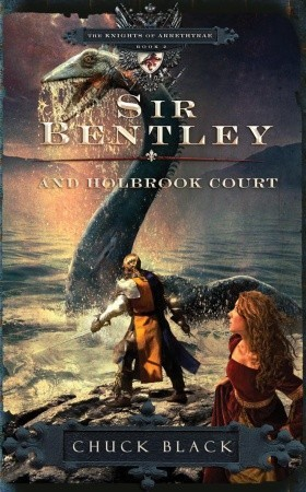Sir Bentley and Holbrook Court (The Knights of Arrethtrae #2)