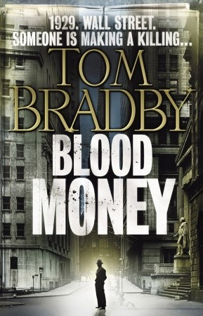 Blood Money by Tom Bradby