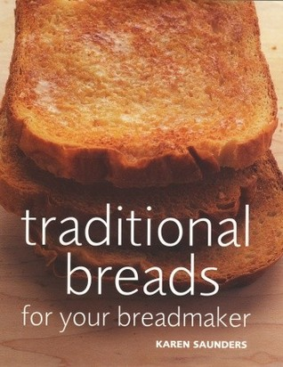 Traditional Breads For Your Breadmaker