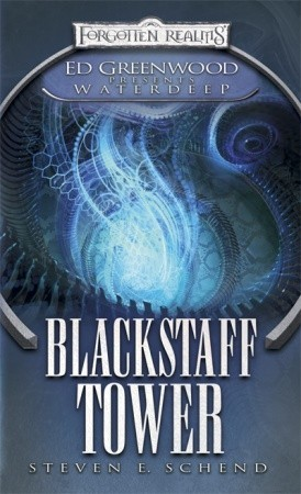 Blackstaff Tower by Steven E. Schend