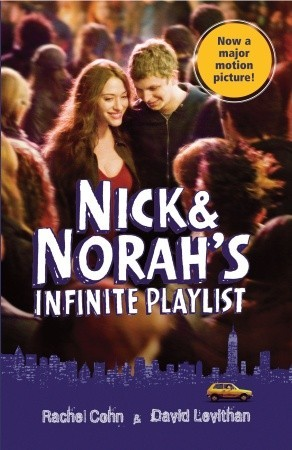 Nick & Norah's Infinite Playlist by Rachel Cohn