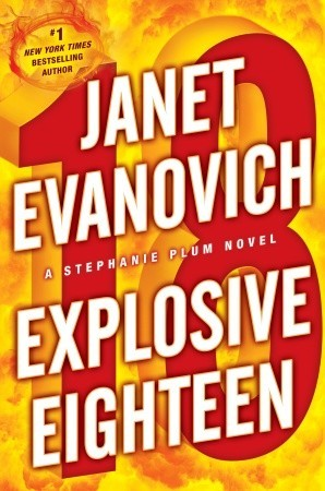 Explosive Eighteen (Stephanie Plum, #18)