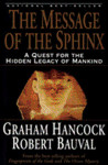 The Message of the Sphinx by Graham Hancock