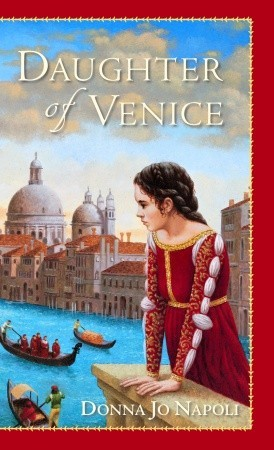 Daughter of Venice by Donna Jo Napoli