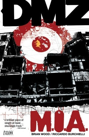 DMZ, Vol. 9 by Brian Wood