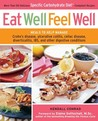 Eat Well, Feel Well: More Than 150 Delicious Specific Carbohydrate Diet(TM)-Compliant Recipes
