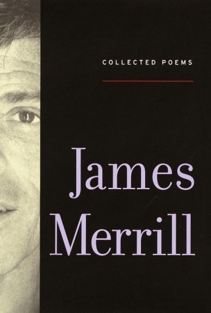 Collected Poems by James Merrill