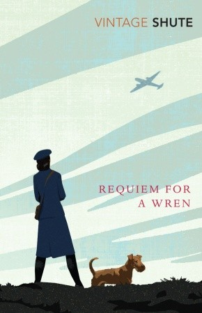 Requiem for a Wren by Nevil Shute