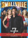 Smallville: The Official Companion Season 7