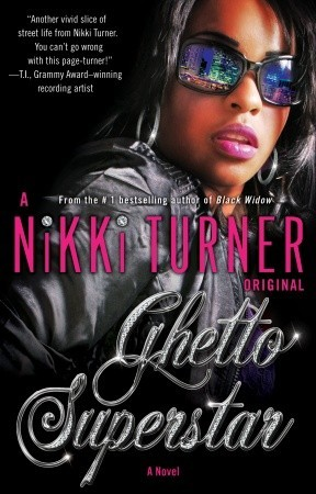 Ghetto Superstar by Nikki Turner