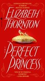 The Perfect Princess (Men of Special Branch #3)